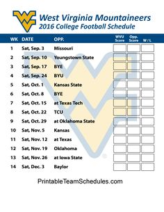 West Virginia Mountaineers 2 Football Schedule 2016. Printable Schedule Here - http://printableteamschedules.com/collegefootball/westvirginiamountaineers.php