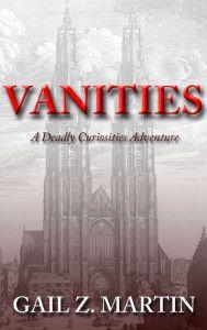 Book Review: Vanities - Gail Z Martin