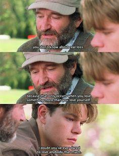 Robin Williams / Sean McGuire / Good Will Hunting Film Quotes, Book Quotes, Sad Movie Quotes, Depressing Quotes, Quotes Quotes, Good Will Hunting Quotes, Good Will Hunting Movie, Movies And Series, Film Serie