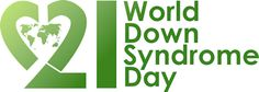 7th Anniversary of World Down Syndrome day is March 21, 2012...Raise Awareness!
