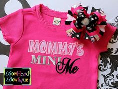 Mommy's Mini Me - Hot Pink Applique Shirt or Onesie and Hair Bow Set for Girls. $28.00, via Etsy.
