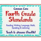 "A teacher friendly 4th grade Common Core E.L.A. and Math Standards Checklist. The ""Teach and Assess"" checklist version is compact and easy to read...."