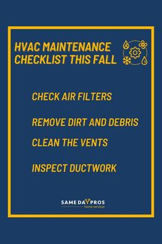 Follow this checklist or schedule a maintenance service if you want to make sure that your HVAC is in top condition before the freezing months come.✅ Find HVAC services near you on Same Day Pros