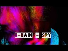 B-Rain - Spy (Official Video)  iTUNES: Available soon Amazon: Available soon and many others !!! Made by CW2  https://www.facebook.com/pages/Carlo-Wolf-CW2/111604478925237