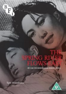 THE SPRING RIVER FLOWS EAST (U) 1947 CHINA CHUSHENG,C/ZHENG, J IN MANDARIN £19.99 Set in the Japanese occupation of China in the 1930s, the film is in two parts. The first part o covers the early l…