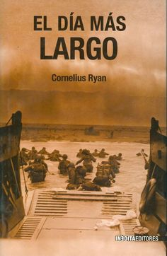 El día más largo (1959), de Cornelius Ryan -