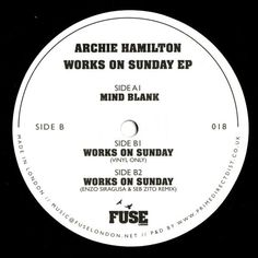 "Archie Hamilton ‎– Works On Sunday EP 12"" Fuse London ‎– FUSE018"