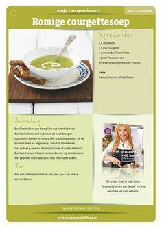 Soep Sonja Bakker Good Healthy Recipes, Get Healthy, Healthy Choices, Diet Recipes, Healthy Soup, Soup Recipes, Chicken Wraps, Gyros Pita, Ricotta