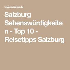 Salzburg Sehenswürdigkeiten - Top 10 - Reisetipps Salzburg