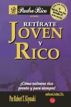 Libro, Retírate Joven Y Rico De Robert Kiyosaki. - BsF 675,00 en ...