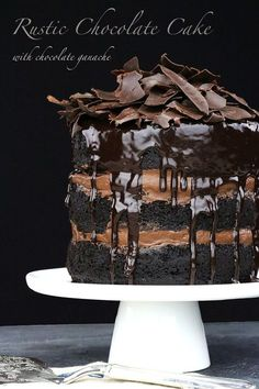 Rustic Chocolate Cake with Chocolate Ganache and Chocolate Shards
