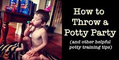 How to Throw a Potty Training Party - Digital Mom Blog - Tech Parenting Geekery