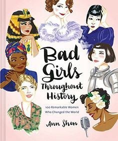Bad Girls Throughout History: 100 Remarkable Women Who Ch... http://www.amazon.com/dp/1452153930/ref=cm_sw_r_pi_dp_gA2mxb1J636K1