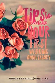 I've shared some tips of how to Celebrate Your First Wedding Anniversary