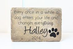 A CUSTOM Pet Memorial Stone. The name Halley will be replaced with the name of your beloved pet. Beautiful, rustic and simple, this stone is