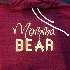 Momma Bear hoodie. Mama Bear Hoodie. Mom Life. Mama Bear Made by ThinkElite1. by THINKELITE1 on Etsy