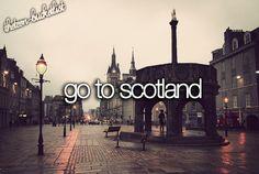 Go to Scotland / Bucket List Ideas / Before I Die / #BLI_Countries