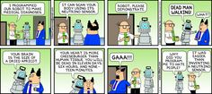 Wally hat mal wieder was erfunden ... Hoffentlich war das nicht der Roboter, der die Diagnose von Angelina Jolie gemacht hat ;-) (via Dilbert comic strip for 05/26/2013 from the official Dilbert comic strips archive.)