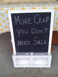 honest garage sale sign.