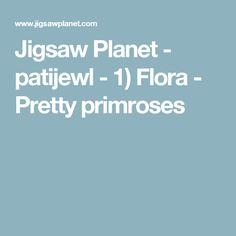 Jigsaw Planet - patijewl - 1) Flora - Pretty primroses