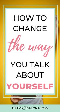 How do you talk to yourself? The way we talk to ourselves makes a huge impact on how we feel about ourselves and our lives. Here are 5 ways to stop negative self-talk and speak to yourself with more compassion and love. Plus get your FREE self-confidence workbook to get you thinking more positively about yourself! #selfconfidence #selfesteem |self-love | positive self-talk activities | positive self-talk worksheet| woman | growth mindset | #positivethinking #selflove #personaldevelopment