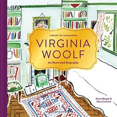 Library of Luminaries: Virginia Woolf: An Illustrated Bio... https://www.amazon.ca/dp/1452150222/ref=cm_sw_r_pi_dp_WE8rxb4YDYW0F