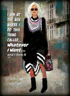 Totally loving it! Aging Quotes, Mixed Media Artwork, Advanced Style, Ageless Beauty, Aging Gracefully, Woman Quotes, Life Quotes, Older Women, Decir No