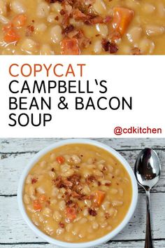 Four Kitchen Decorating Suggestions Which Can Be Cheap And Simple To Carry Out Copycat Campbell's Bean and Bacon Soup - The Bean And Bacon Soup By Campbell's Is A Long Time Favorite Of Many. Presently You Can Nix The Can And Make It From Scratch Seafood Soup Recipes, Bean Soup Recipes, Restaurant Recipes, Dinner Recipes, Bean And Bacon Soup, Navy Bean Soup, Bacon And Beans Recipe, Campbells Soup Recipes, Homemade Beans