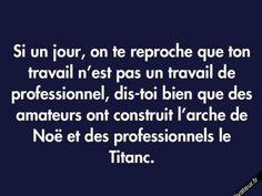 Amateurs VS professionnels Plus Quote Citation, French Quotes, Some Quotes, Some Words, Positive Attitude, Mantra, Sentences, Decir No, Quotations