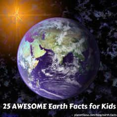 25 Awesome Earth Facts for Kids