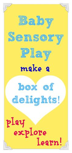 Lots of great baby sensory play ideas - small boxes with lids and everything needed in it, great gifts!!