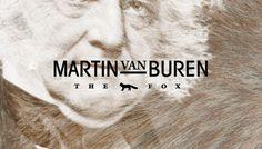 Branding the Presidents: Martin Van Buren (1782-1862)