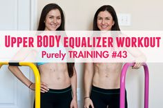 Purely Training Upper Body equalizer workout #43. get your workout printable and do the workout with us
