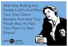 MmmmHmmmm...... #ecard #Ecards #business mind your own Business