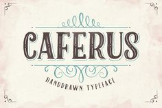 Caferus by Flavortype on Creative Market