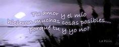 Tu amor y el mio...