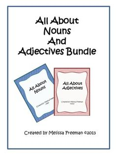 All About Nouns and Adjectives