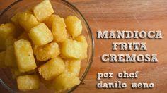 CHEF EM 1 MINUTO - Mandioca Frita Cremosa