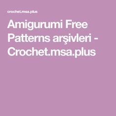 Best amigurumi english crochet free patterns and tutorials. Free Crochet, Free Pattern, Crochet Patterns, Touch, Diy And Crafts, Amigurumi, All Free Crochet, Crochet Pattern, Sewing Patterns Free