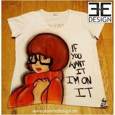 """Customized """"VELMA"""" Airbrush T-shirt by E&E DESIGN GbR, 54292 Trier www.eundedesign.com www.facebook.com/eundedesign www.instagram.com/eundedesign"""