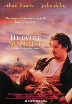 Before Sunrise (1995) | directed by Richard Linklater | starring Ethan Hawke and Julie Delpy