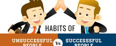What habits do successful people do each day? What habits plague unsuccessful people?