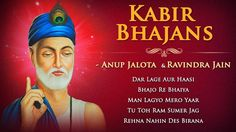 Kabir Bhajans by Anup Jalota - Ravindra Jain - Sadhana Sargam | Bhakti S...