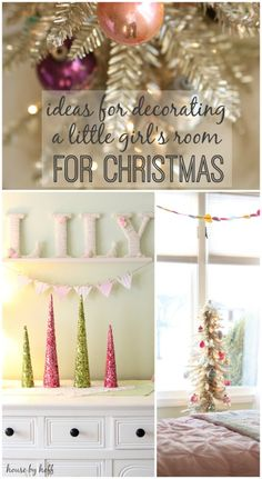 Decorating A Little Girl's Room for Christmas + A Tour of Miss L's Room Right Now - House by Hoff