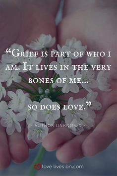 A funeral quote reminding us that Grief = Love.