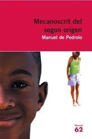 Pedrolo, Manuel de. Mecanoscrit del segon origen