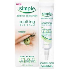Simple Soothing Eye Balm, 0.5 oz    Like this thin solution as a pick me up in the evening for eyes.  You can restore concealer before going out at night without having to start with a fresh face.