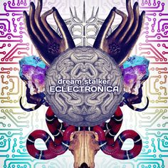 Eclectronica (Album)   Dreamstalker