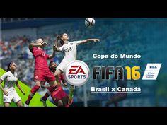 FIFA 16 Brasil x Canadá [Copa do Mundo] Feminino