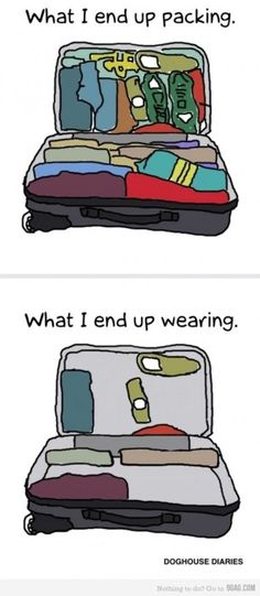 So very true! I'm getting ready to pack for a week long road trip and I'm already spazzing out.